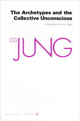 Archetypes and the Collective Unconscious By Jung, C. G./ Adler, Gerhard (EDT)/ Hull, R. F. C. (EDT)